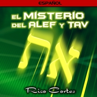 El Misterio del Alef y Tav